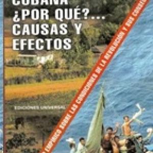 La revolución cubana, ¿por qué?... Causas y Efectos